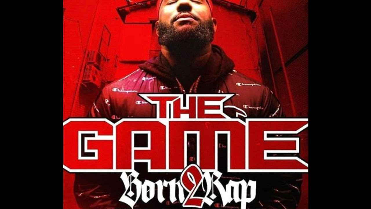 The Game – Born 2 Rap